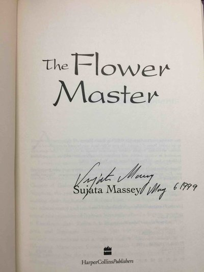THE FLOWER MASTER. by Massey, Sujata.