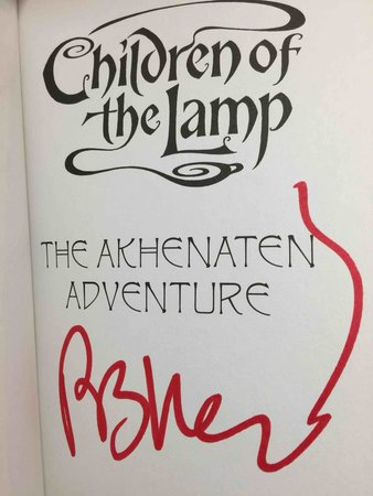 THE AKHENATEN ADVENTURE: Book One of Children of the Lamp. by Kerr, P.B. [Philip Kerr, 1956-2018]