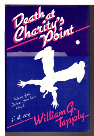 DEATH AT CHARITY'S POINT. by Tapply, William.