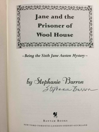 JANE AND THE PRISONER OF WOOL HOUSE: Being The Sixth Jane Austen Mystery. by Barron, Stephanie (pseudonym of Francine Mathews.)
