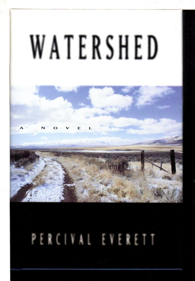 WATERSHED. by Everett, Percival.