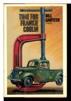TIME FOR FRANKIE COOLIN. by Griffith, Bill (pseudonym of Bill Granger, 1941-2012)