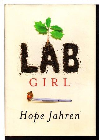 LAB GIRL. by Jahren, Hope.