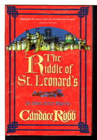 THE RIDDLE OF ST. LEONARD'S: An Owen Archer Mystery. by Robb, Candace.