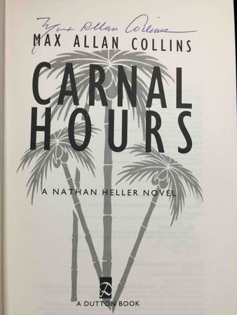 CARNAL HOURS. by Collins, Max Allan.