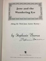JANE AND THE WANDERING EYE: Being the Third Jane Austen Mystery. by Barron, Stephanie (pseudonym of Francine Mathews.)