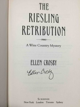 THE RIESLING RETRIBUTION: A Wine Country Mystery. by Crosby, Ellen.