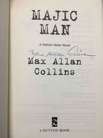 MAJIC MAN: A Nathan Heller Novel. by Collins, Max Allan.
