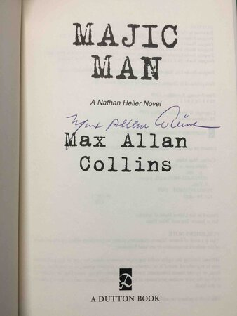 MAJIC MAN: A Nathan Heller Novel. by Collins, Max Allan.