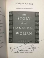 THE STORY OF THE CANNIBAL WOMAN. by Conde, Maryse (Richard Philcox, translator.)