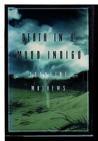 DEATH IN A MOOD INDIGO. by Mathews, Francine.
