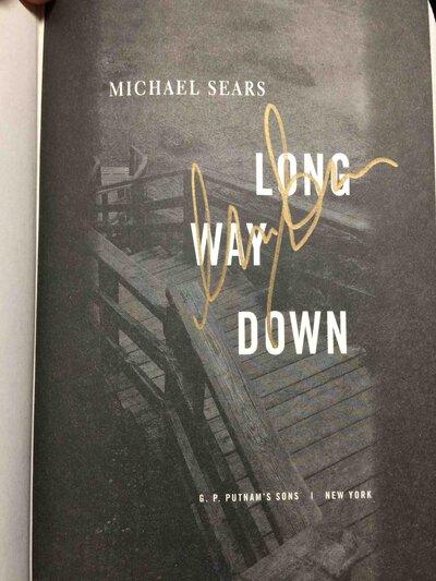 LONG WAY DOWN. by Sears, Michael.