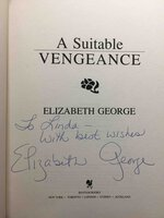 A SUITABLE VENGEANCE by George, Elizabeth.