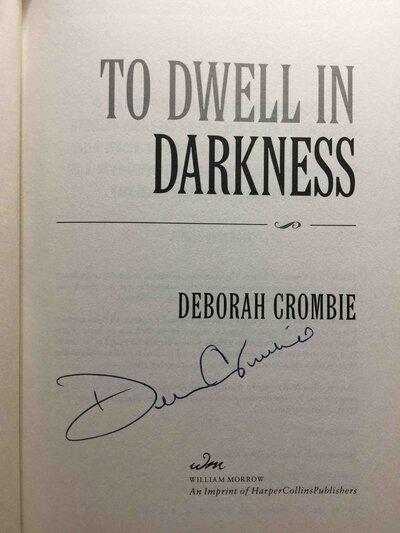 TO DWELL IN DARKNESS. by Crombie, Deborah