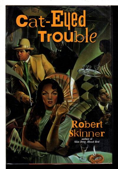 CAT-EYED TROUBLE. by Skinner, Robert.