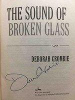 THE SOUND OF BROKEN GLASS. by Crombie, Deborah