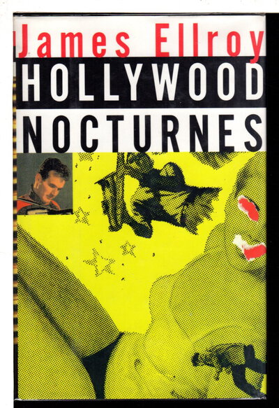 HOLLYWOOD NOCTURNES. by Ellroy, James.