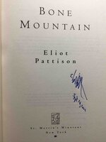 BONE MOUNTAIN. by Pattison, Eliot.