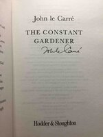 THE CONSTANT GARDENER. by Le Carre, John.