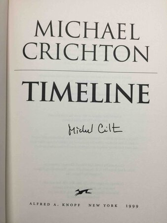 TIMELINE. by Crichton, Michael.