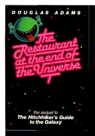 THE RESTAURANT AT THE END OF THE UNIVERSE. by Adams, Douglas.