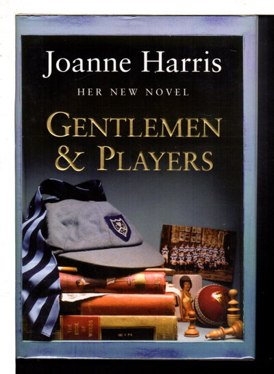 GENTLEMEN AND PLAYERS. by Harris, Joanne.