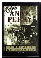 A BREACH OF PROMISE. by Perry, Anne.