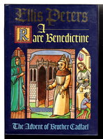 A RARE BENEDICTINE. by Peters, Ellis.