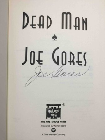 DEAD MAN. by Gores, Joe.