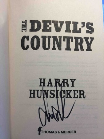 THE DEVIL'S COUNTRY. by Hunsicker, Harry.