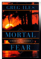 MORTAL FEAR. by Iles, Greg.