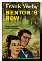 BENTON'S ROW. by Yerby, Frank.