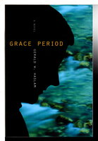 GRACE PERIOD by Haslam, Gerald W.