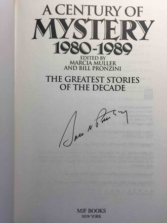 A CENTURY OF MYSTERY 1980-1989, by [Anthology - signed] Muller, Marcia and Bill Pronzini, editors. Sara Paretsky, signed.