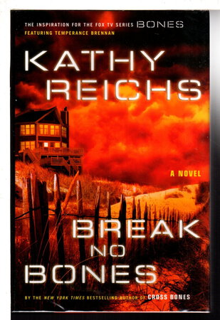 BREAK NO BONES. by Reichs, Kathy.