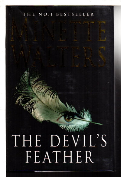THE DEVIL'S FEATHER. by Walters, Minette.