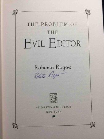 THE PROBLEM OF THE EVIL EDITOR: A Charles Dodgson / Arthur Conan Doyle Mystery. by Rogow, Roberta.