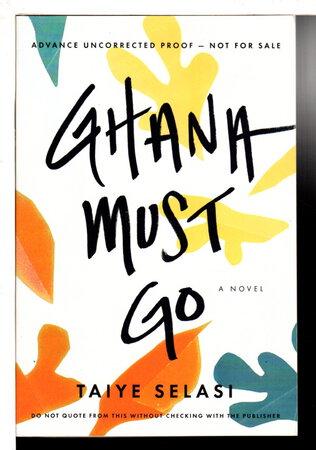 GHANA MUST GO. by Selasi, Taiye.