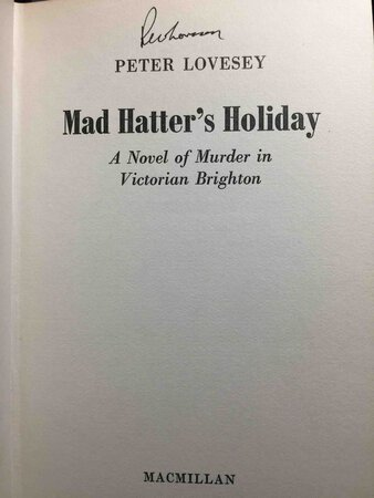 THE MAD HATTER'S HOLIDAY: A Novel of Murder in Victorian Brighton. by Lovesey, Peter.