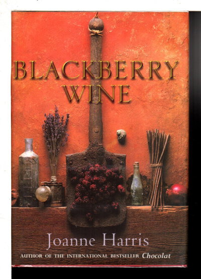 BLACKBERRY WINE. by Harris, Joanne.