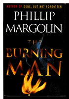 THE BURNING MAN. by Margolin, Phillip.