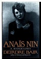 ANAIS NIN: A Biography. by [Nin, Anais, 1903-1977] Bair, Deirdre.