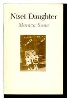 NISEI DAUGHTER. by Sone, Monica.