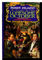A NIGHT IN THE LONESOME OCTOBER. by Zelazny, Roger; illustrated by Gahan Wilson.