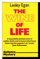 THE WINE OF LIFE. by Egan, Lesley (pseudonym of Linington, Elizabeth, 1921-1988, aka Dell Shannon.)