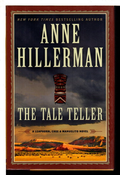THE TALE TELLER: A Leaphorn, Chee & Manuelito Novel. by Hillerman, Anne.