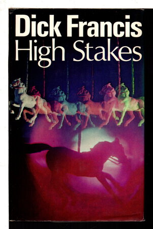HIGH STAKES. by Francis, Dick
