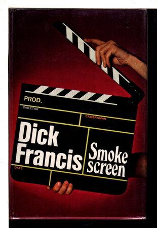 SMOKESCREEN. by Francis, Dick.