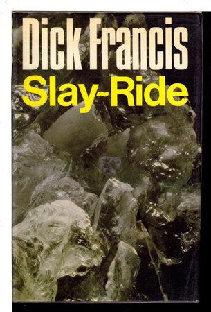 SLAY-RIDE. by Francis, Dick