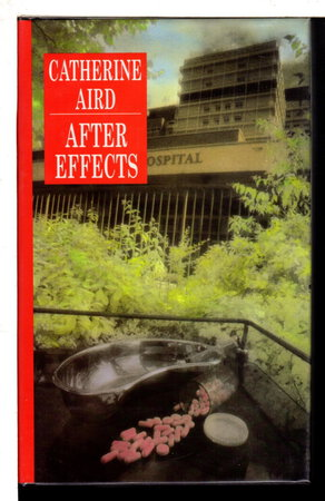 AFTER EFFECTS. by Aird, Catherine (pseudonym of Kinn Hamilton McIntosh)